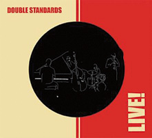 Double Standards - Live