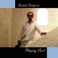 FredrikCarlquistFredrikCarlquistplayingcool