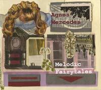 AgnesMercedesMelodicFairytales