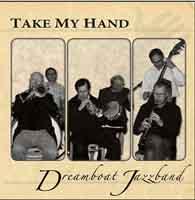 DreamboatJazzband_Takemyhand
