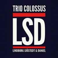 LSDTrioColossus