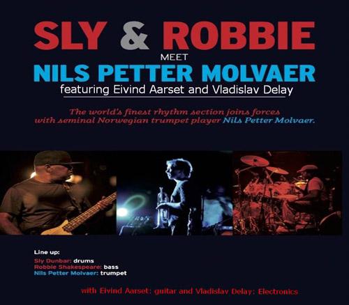 Nils Petter Molvaer meet Sly & Robbie