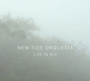 New Tide Orquesta Live in Rio