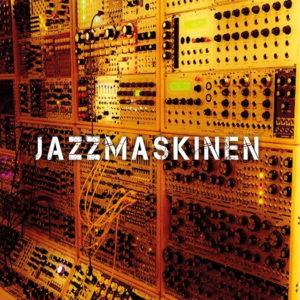 jazzmaskinen