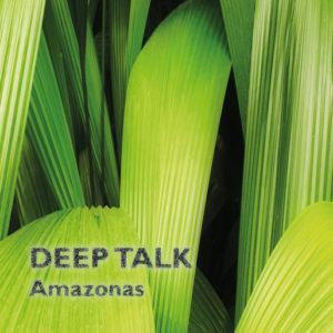 amazonas-deep-talk